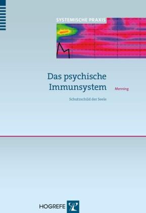 Das psychische Immunsystem