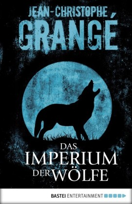 Das Imperium der Wölfe