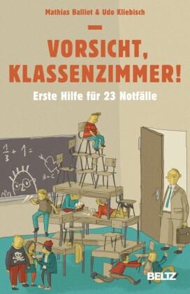 Vorsicht, Klassenzimmer!