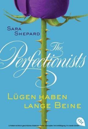 The Perfectionists - Lügen haben lange Beine