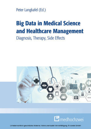 Big Data in Medical Science and Healthcare Management