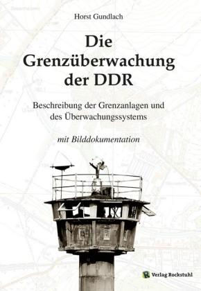 Die Grenzüberwachung der DDR