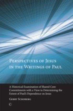 Perspectives of Jesus in the Writings of Paul