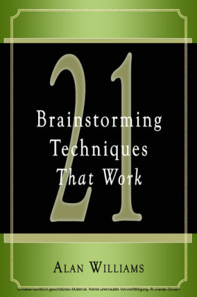 21 Brainstorming Techniques That Work