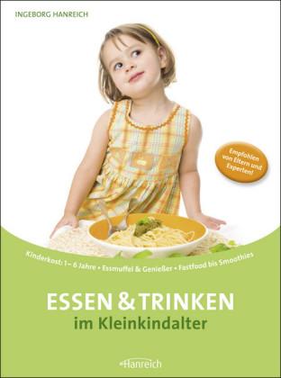 Essen und Trinken im Kleinkindalter
