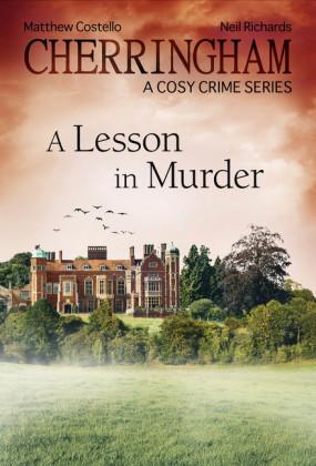 Cherringham - A Lesson in Murder
