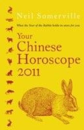 Your Chinese Horoscope 2011