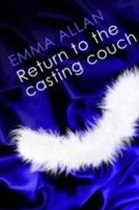 Return to the Casting Couch