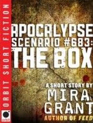 Apocalypse Scenario No 683: The Box