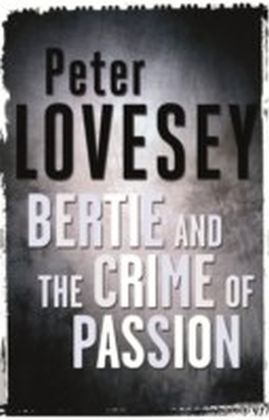 Bertie And The Crime Of Passion
