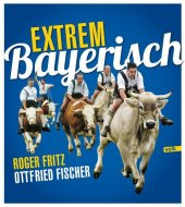 Extrem Bayerisch Cover