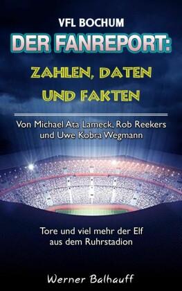 Die Mannschaft aus dem Ruhrstadion - Zahlen, Daten und Fakten des VFL Bochum