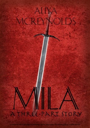 Mila (A Three-Part Story)