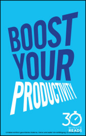 Boost Your Productivity: 30 Minute Reads