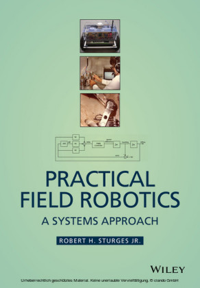 Practical Field Robotics