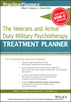 The Veterans and Active Duty Military Psychotherapy Treatment Planner, with DSM-5 Updates