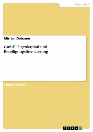 GmbH. Eigenkapital und Beteiligungsfinanzierung