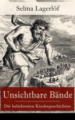 Unsichtbare Bände - Die beliebtesten Kindergeschichten (Vollständige deutsche Ausgaben)