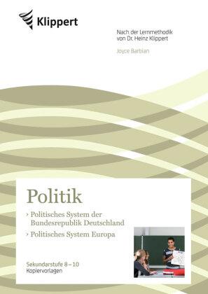 Politik 8-10, Politisches System in der Bundesrepublik Deutschland - Politisches System Europa