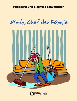 Andy, Chef der Familie