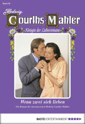 Hedwig Courths-Mahler - Folge 058