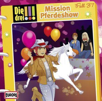 Die drei !!!: Mission Pferdeshow, Audio-CD