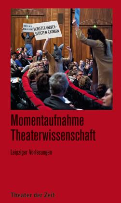 Momentaufnahme Theaterwissenschaft