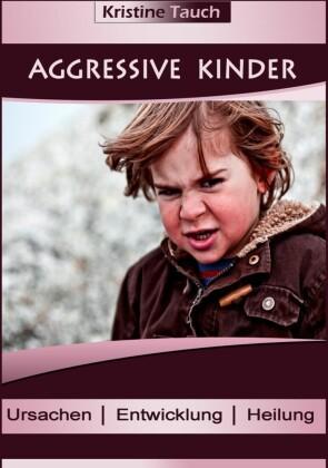Aggressive Kinder