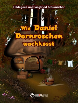 Wie Daniel Dornröschen wachküsst