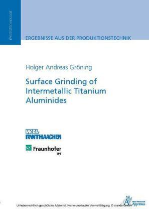 Surface Grinding of Intermetallic Titanium Aluminides
