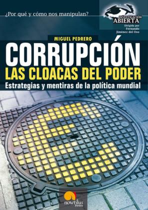 Corrupción. Las cloacas del poder