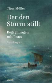 Der den Sturm stillt Cover