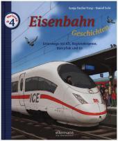 Eisenbahngeschichten - Unterwegs mit ICE, Regionalexpress, Dampflok und Co. Cover