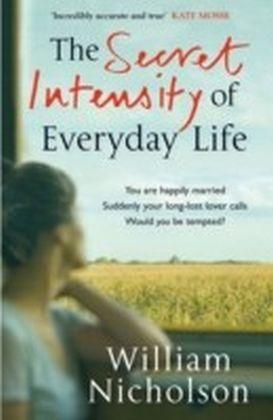 Secret Intensity of Everyday Life