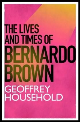 Lives and Times of Bernardo Brown