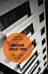 Britain Since 1900 - A Success Story?