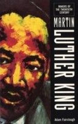 Makers Of the 20th Century: Martin Luther King