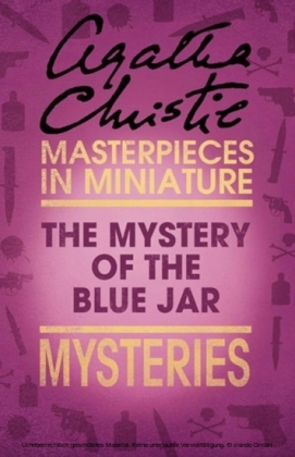 Mystery of the Blue Jar: An Agatha Christie Short Story