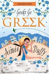 Geeks Go Greek (Summer Flings, Book 4)