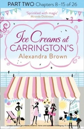 Ice Creams at Carrington's: Part Two, Chapters 8-15 of 26