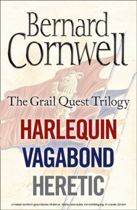Grail Quest Books 1-3: Harlequin, Vagabond, Heretic