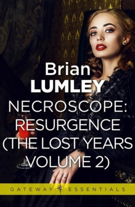 Necroscope The Lost Years Vol 2 (aka Resurgence)