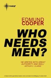 Who Needs Men?