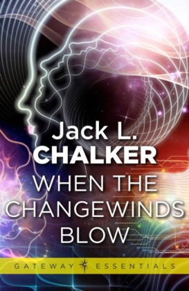 When the Changewinds Blow
