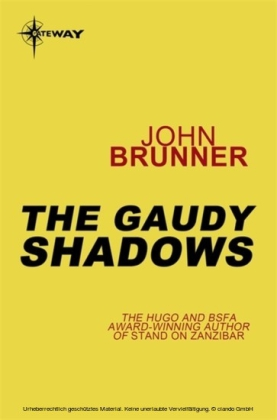 Gaudy Shadows
