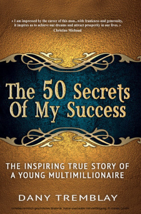 The 50 Secrets Of My Success