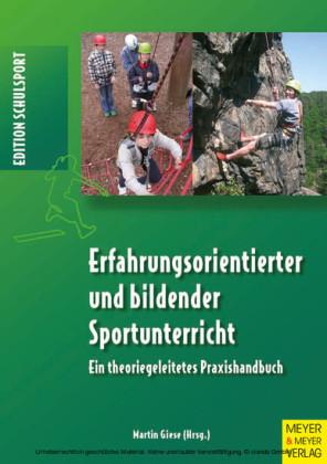 Erfahrungsorientierter und bildender Sportunterricht