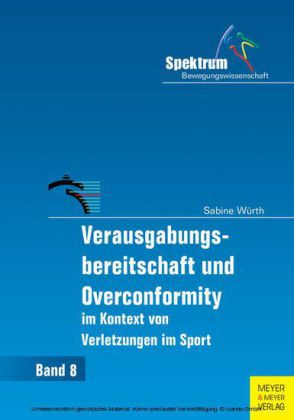 Verausgabungsbereitschaft und Overconformity im Kontext von Verletzungen im Sport
