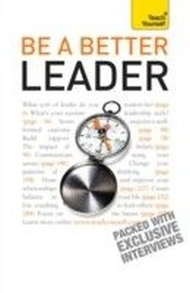 Be A Better Leader: Teach Yourself