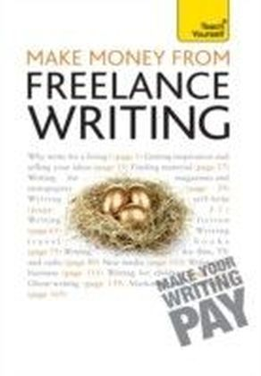 Make Money From Freelance Writing: Teach Yourself